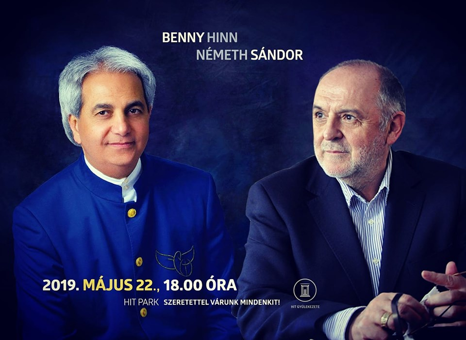 Faith Church Hungary: Benny Hinn and Sándor Németh