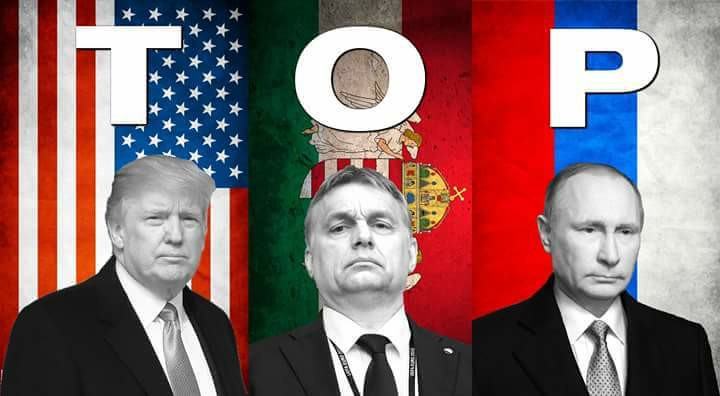 The government propaganda (e.g. Facebook) - 3 TOP: Trump-Orbán-Putyin